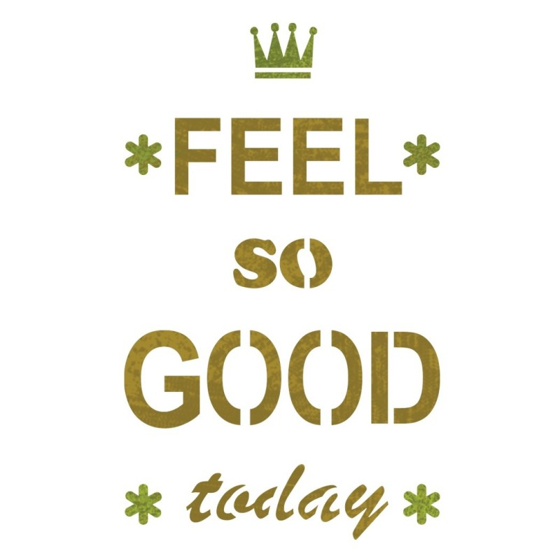 Feel So Good Stencil Reusable Template for DIY Crafts and Wall Decor Painting