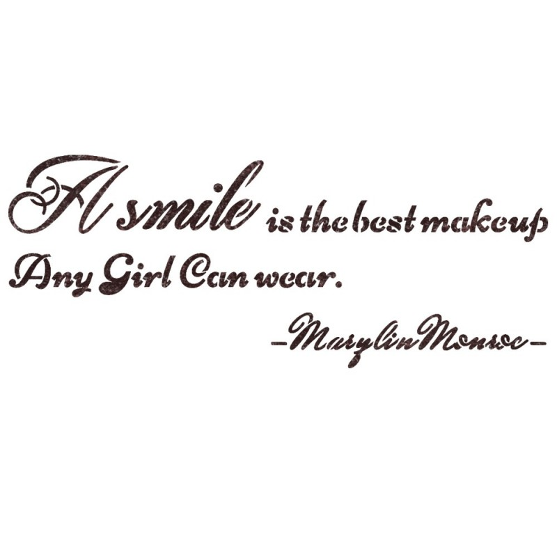 Quote Stencils A Smile Is The Best Makeup Any Girl Can